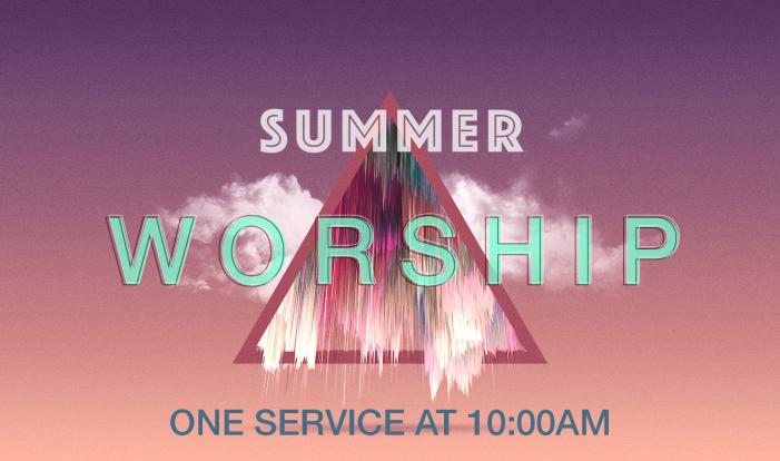 SUMMER WORSHIP TIME
